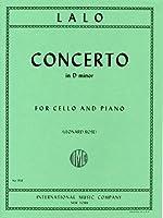 ラロ : チェロ協奏曲 ニ短調/インターナショナル・ミュージック社/ピアノ伴奏付ソロ楽譜
