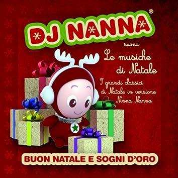 DJ Nanna suona le musiche di Natale - Buon Natale e sogni d'oro (I grandi classici di Natale in versione Ninna Nanna)