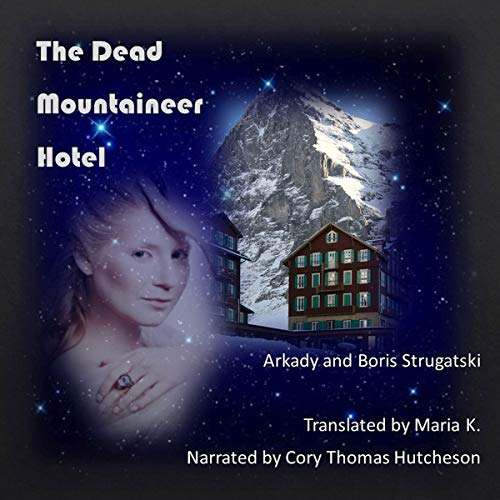 The Dead Mountaineer Hotel audiobook cover art