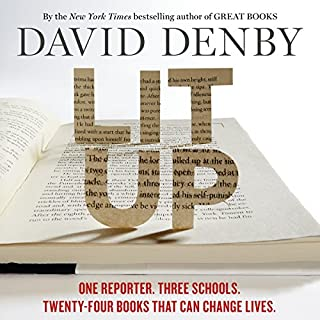 Lit Up     One Reporter. Three Schools. Twenty-Four Books That Can Change Lives.              By:                                                                                                                                 David Denby                               Narrated by:                                                                                                                                 Christopher Price,                                                                                        David Denby                      Length: 10 hrs and 10 mins     27 ratings     Overall 4.0