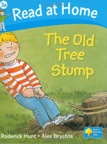 Read at Home: The Old Tree Stump, Level 3aの詳細を見る