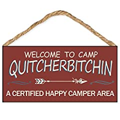 Made from durable MDF, not only works greatly for camp decor or rv decorations, but also can last for years indoor or outdoor use The wooden camp sign clearly print: Welcome to Camp Quitcherbitchin, A Certified Happy Camper Area Wood quitcherbitchin ...