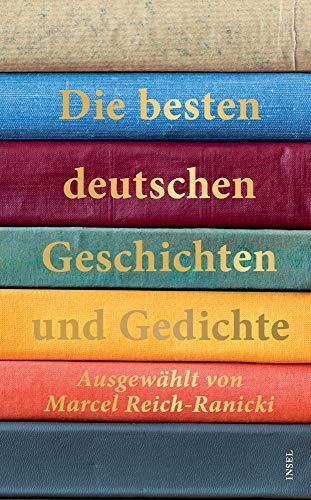 Die besten deutschen Geschichten und Gedichte (insel taschenbuch)
