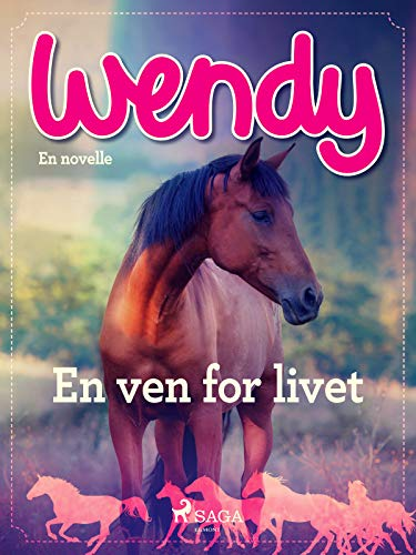 Wendy - En ven for livet (Danish Edition)