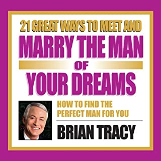 21 Great Ways to Meet and Marry the Man of Your Dreams cover art