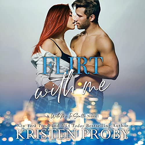 Flirt with Me Audiobook By Kristen Proby cover art