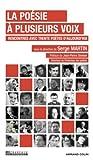 La poésie à plusieurs voix : Rencontres avec trente poètes d'aujourd'hui (Le Français aujourd'hui)