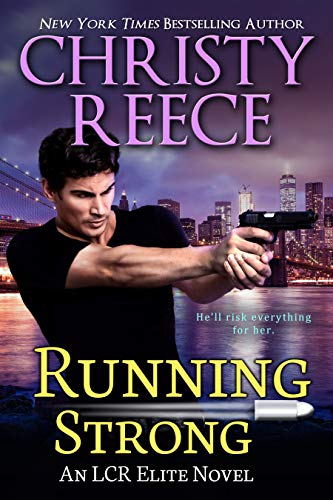Running Strong: An LCR Elite Novel (English Edition)