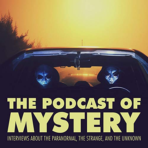 The Podcast of Mystery Podcast By Jason Rigden cover art