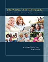 Preparing for Retirement 2018: A Comprehensive Guide to Financial Planning