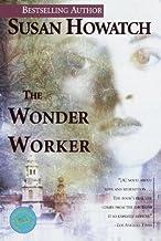 The Wonder Worker: A Novel (St. Benet's Trilogy Book 1)