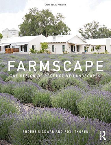 Farmscape: The Design of Productive Landscapes