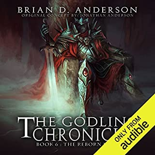 The Godling Chronicles: The Reborn King, Book 6 audiobook cover art