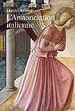 L'Annonciation italienne