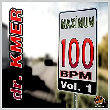 Maximum 100 BPM, Vol. 1 (Dance, Afro, Electro & So On)