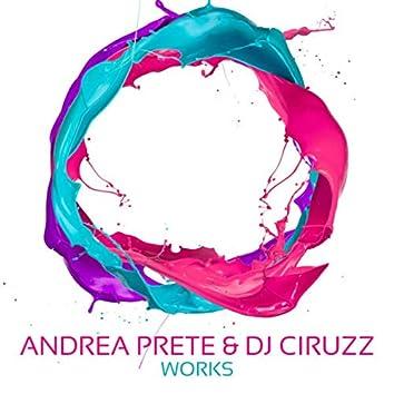 Andrea Prete & Dj Ciruzz Works