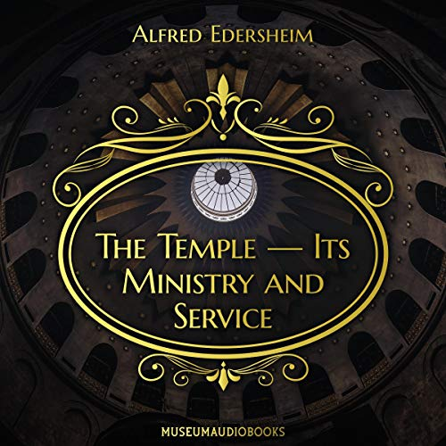The Temple - Its Ministry and Service cover art