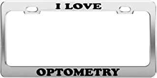 Product Express I Love Optometry Tag License Plate Frame Gift Car Accessory