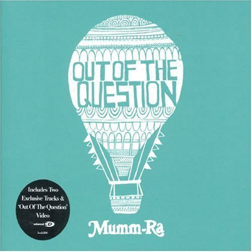 Out of the Question by Mumm-Ra