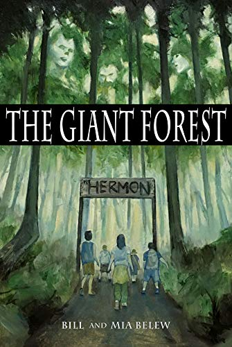 The Giant Forest: Chapter Book for Parents and Grandparents of Preteens Who Love to Read (Growing Up Aimi 1) by [Bill Belew, Mia Belew]