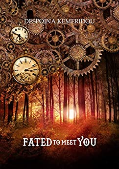 Fated to Meet You by [Despoina Kemeridou]