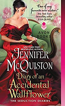 Diary of an Accidental Wallflower: The Seduction Diaries by [Jennifer McQuiston]