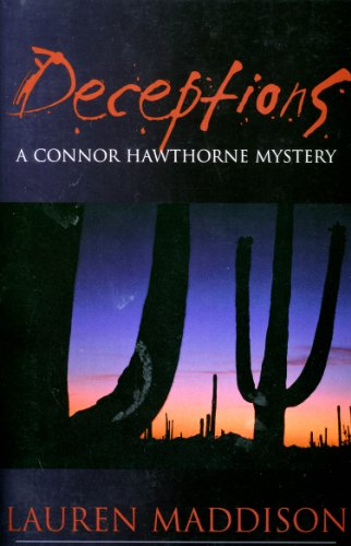 Deceptions: A Connor Hawthorne Mystery (Connor Hawthorne Mysteries Book 1)
