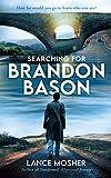 Searching for Brandon Bason