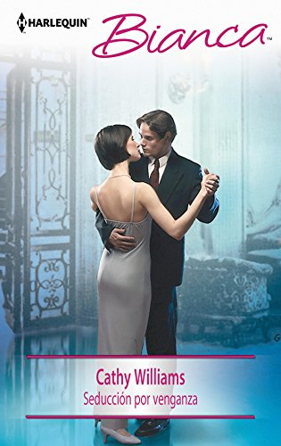 Seducción Por Venganza Bianca Spanish Edition Kindle Edition By Williams Cathy Usano Crespo Maricel Literature Fiction Kindle Ebooks
