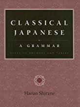 Classical Japanese A Grammar - Exercise Answers and Tables