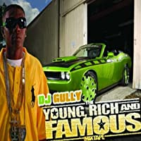 Young Rich & Famous