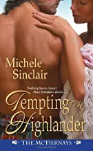 By Michele Sinclair Tempting the Highlander (The Mctiernays) (Original) [Mass Market Paperback]