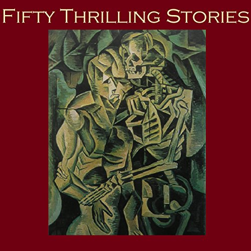 Fifty Thrilling Stories audiobook cover art