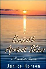 Beneath Apricot Skies Paperback