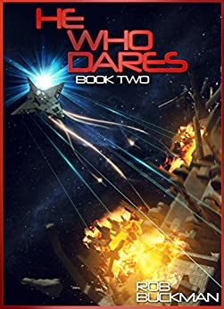 He Who Dares: Book Two (The Gray Chronicals 2) by [Rob Buckman, Jesus Condi, Ron Smith, Jorge Jeremias, Rene Douville]