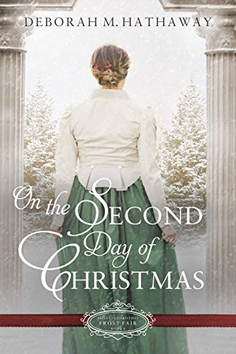 On the Second Day of Christmas: A Christmas Regency Romance (The Belles of Chris