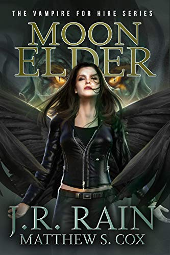 Moon Elder: A Samantha Moon Paranormal Mystery (Vampire for Hire Book 22)