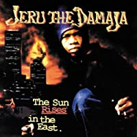 The Sun Rises In The by Jeru The Damaja (1994-05-24)