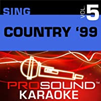 Sing Country '99 Vol. 5 [KARAOKE]