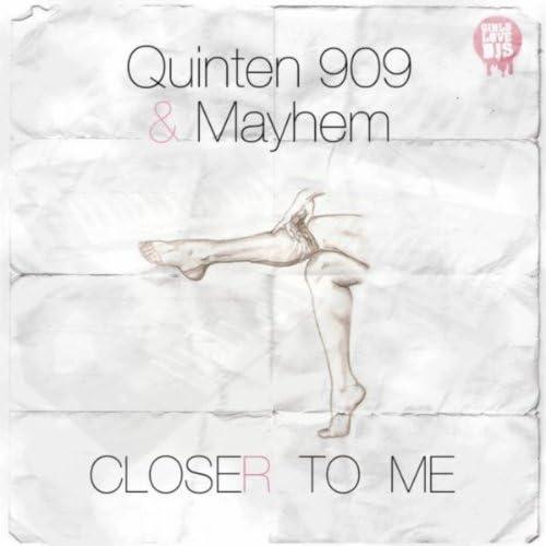 Mayhem & Quinten 909