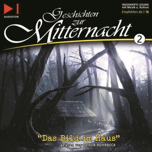 Das Bild im Haus     Geschichten zur Mitternacht 2              Autor:                                                                                                                                 H. P. Lovecraft                               Sprecher:                                                                                                                                 Oliver Rohrbeck                      Spieldauer: 32 Min.     55 Bewertungen     Gesamt 4,4