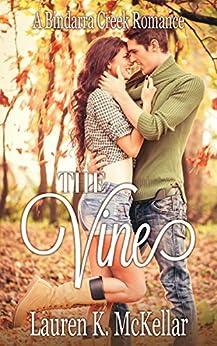 The Vine (A Bindarra Creek Romance) by [Lauren K. McKellar]