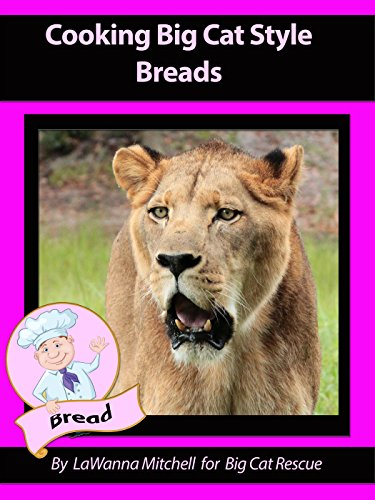Cooking Big Cat Style Breads Buns and Muffins (English Edition)