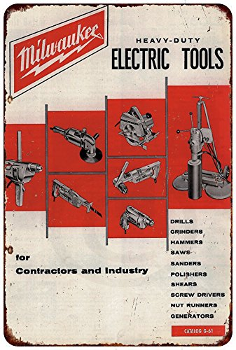 Custom Kraze Milwaukee Electric Power Tools Workshop Ad Reproduction Metal Sign 8 x 12