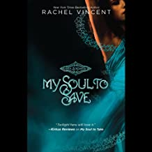 My Soul to Save: Soul Screamers, Book 2