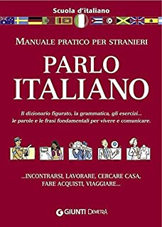 Parlo italiano (Scuola di...) (Italian Edition