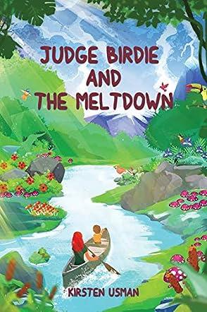 Judge Birdie and The Meltdown