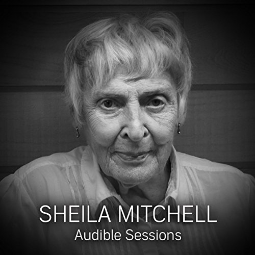 FREE: Audible Sessions with Sheila Mitchell cover art