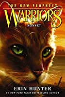 Warriors: The New Prophecy #6: Sunset (Warriors: The New Prophecy, 6)
