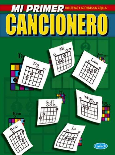 CANCIONERO - El Cancionero: Mi Primer Cancionero (100 Letras
